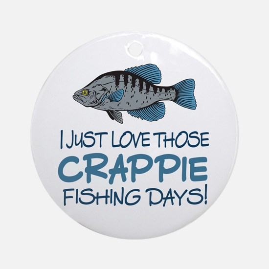 Crappie Fishing Day! Ornament (Round)
