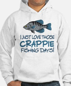 Crappie Fishing Day! Hoodie