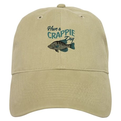 Have a Crappie Day! Cap