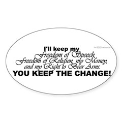 Keep the Change! Oval Sticker