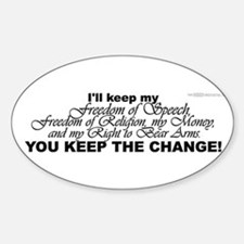 Keep the Change! Oval Decal