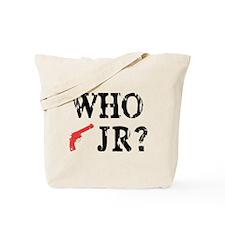 Who Shot J.R.? Tote Bag