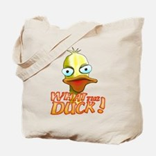 What the Duck! Tote Bag