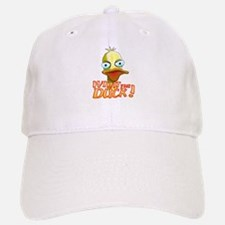 What the Duck! Baseball Baseball Cap