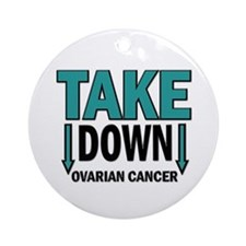 Take Down Ovarian Cancer 1 Ornament (Round)