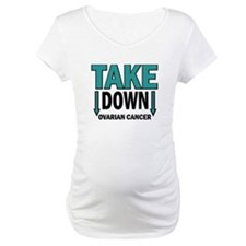Take Down Ovarian Cancer 1 Shirt