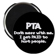 Don't Mess With PTAs 2 Magnet