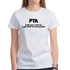 Don't Mess With PTAs 2 Tee