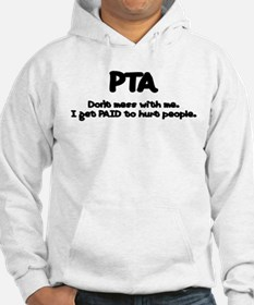 Don't Mess With PTAs 2 Hoodie