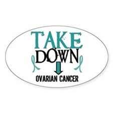 Take Down Ovarian Cancer 2 Oval Decal