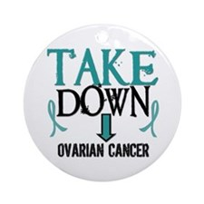 Take Down Ovarian Cancer 2 Ornament (Round)
