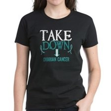 Take Down Ovarian Cancer 2 Tee