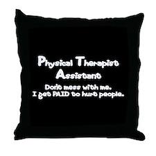 Don't Mess With PTAs Throw Pillow