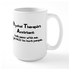 Don't Mess With PTAs Mug
