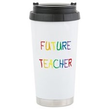 FUTURE TEACHER Travel Mug