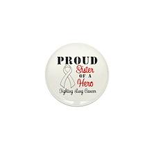 ProudSisterLungCancer Hero Mini Button (10 pack)
