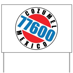 http://i3.cpcache.com/product/320277055/cozumel_mexico_77600_yard_sign.jpg?height=240&width=240