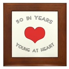 50 Young At Heart Birthday Framed Tile