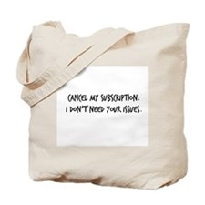 Cancel My Subscription - Tote Bag