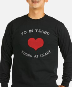 70 Young At Heart Birthday T
