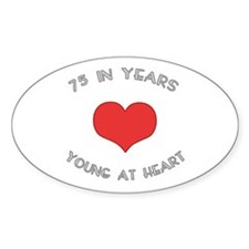 75 Young At Heart Birthday Oval Decal