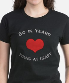80 Young At Heart Birthday Tee