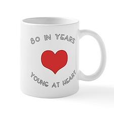 80 Young At Heart Birthday Mug