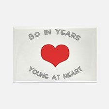 80 Young At Heart Birthday Rectangle Magnet
