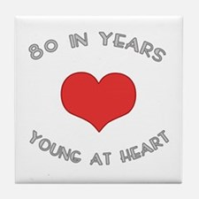 80 Young At Heart Birthday Tile Coaster