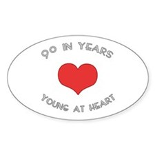 90 Young At Heart Birthday Oval Decal