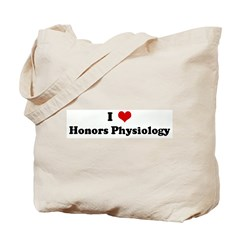 I Love Honors Physiology Tote Bag