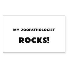 MY Zoopathologist ROCKS! Rectangle Decal