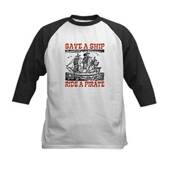 Save a Ship, Ride a Pirate Tee