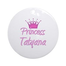 Princess Tatyana Ornament (Round)