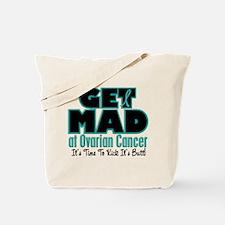 Get Mad At Ovarian Cancer 2 Tote Bag
