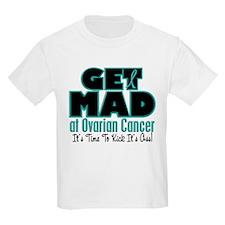 Get Mad At Ovarian Cancer 3 T-Shirt