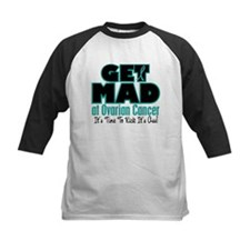 Get Mad At Ovarian Cancer 3 Tee