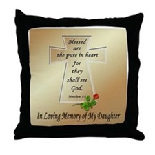 In Loving Memory of My Daughter Throw Pillow