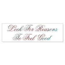 Look For Reasons Design #400 Bumper Bumper Sticker