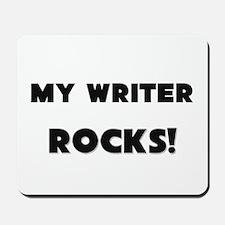 MY Writer ROCKS! Mousepad