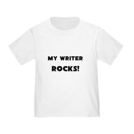 MY Writer ROCKS! Toddler T-Shirt