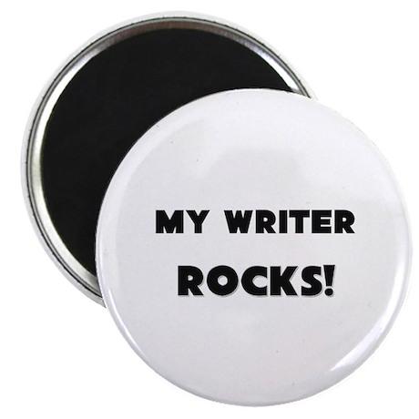 "MY Writer ROCKS! 2.25"" Magnet (10 pack)"