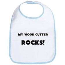 MY Wood Cutter ROCKS! Bib