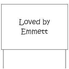 Unique Emmett Yard Sign
