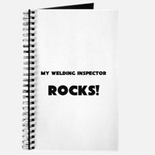 MY Welding Inspector ROCKS! Journal
