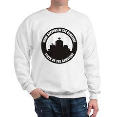 What Happens Sweatshirt