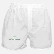 I'm Broke Boxer Shorts