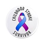 """Childhood Stroke Survivor 3.5"""" Button (100 pack)"""