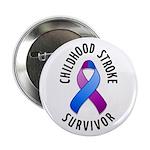 """Childhood Stroke Survivor 2.25"""" Button (100 pack)"""