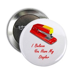 I believe you have my stapler 2.25